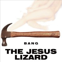 http://christopherhoward.net/files/gimgs/th-235_jesuslizardbang.jpg